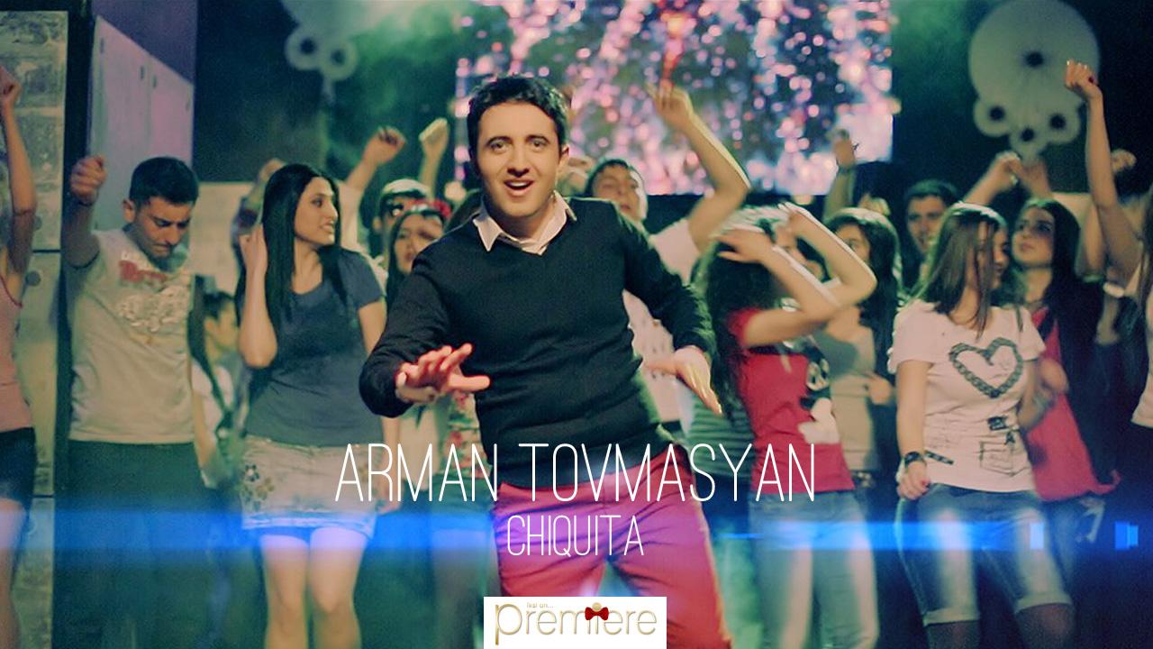 Arman Tovmasyan – Chiquita