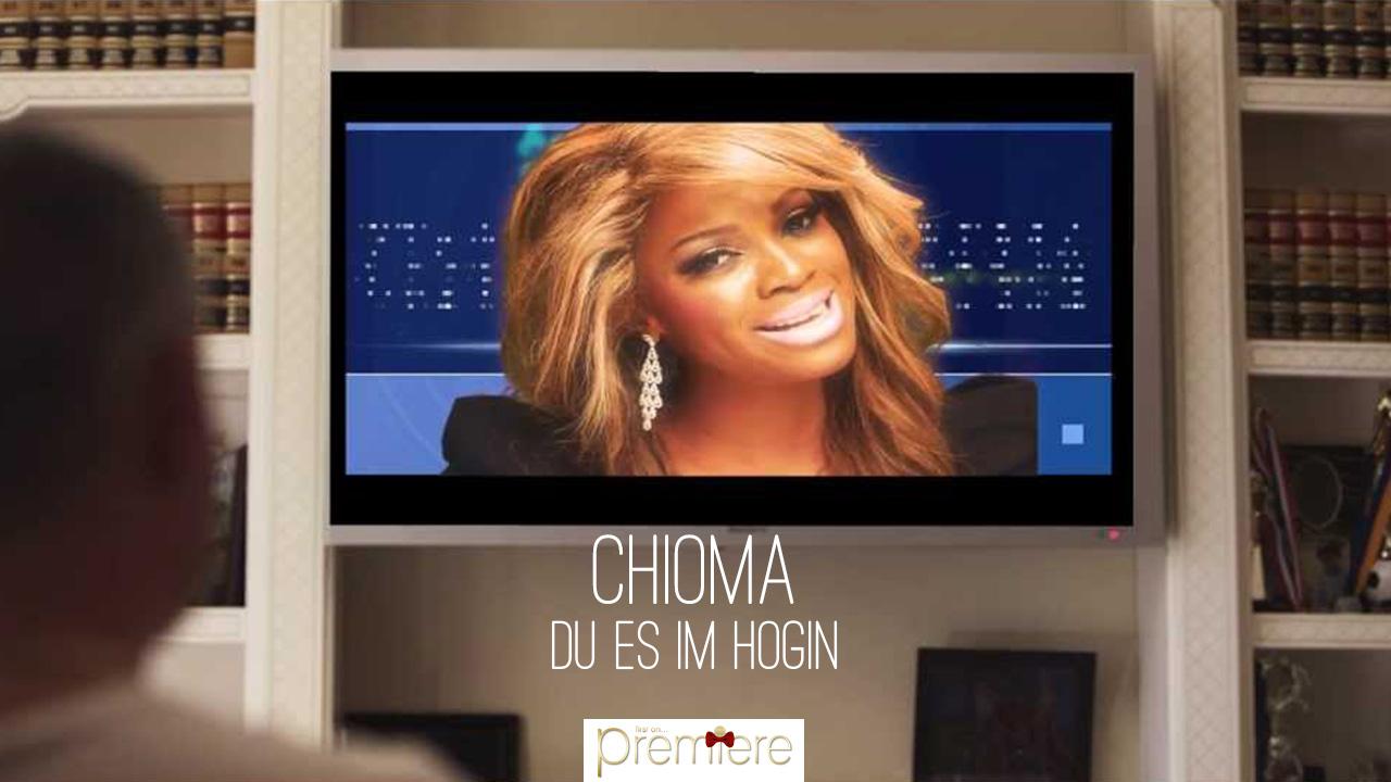 Chioma – du es im hogin