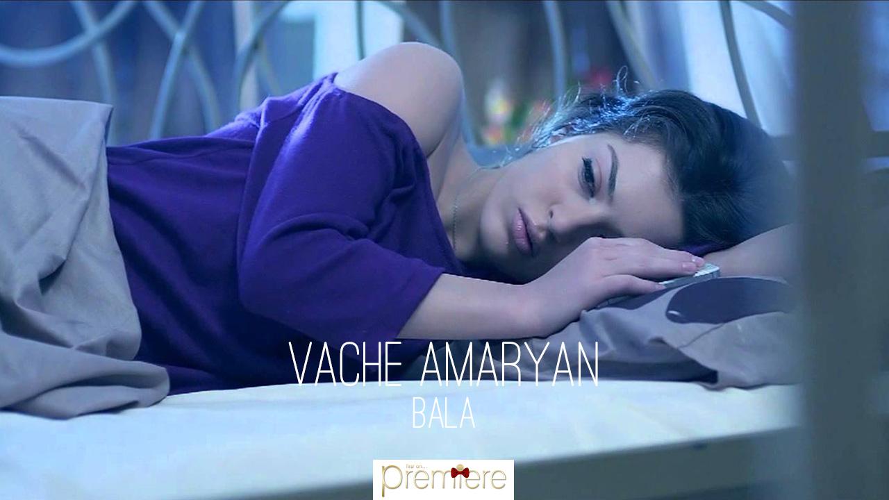 Vache Amaryan – Bala