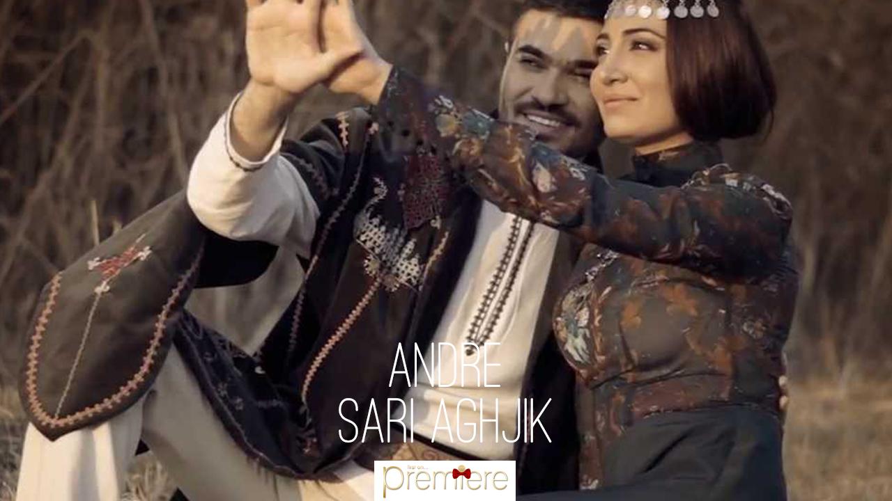 Andre – Sari Aghjik