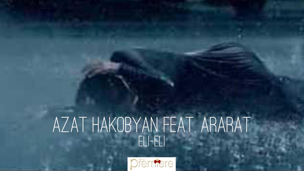 Azat Hakobyan feat
