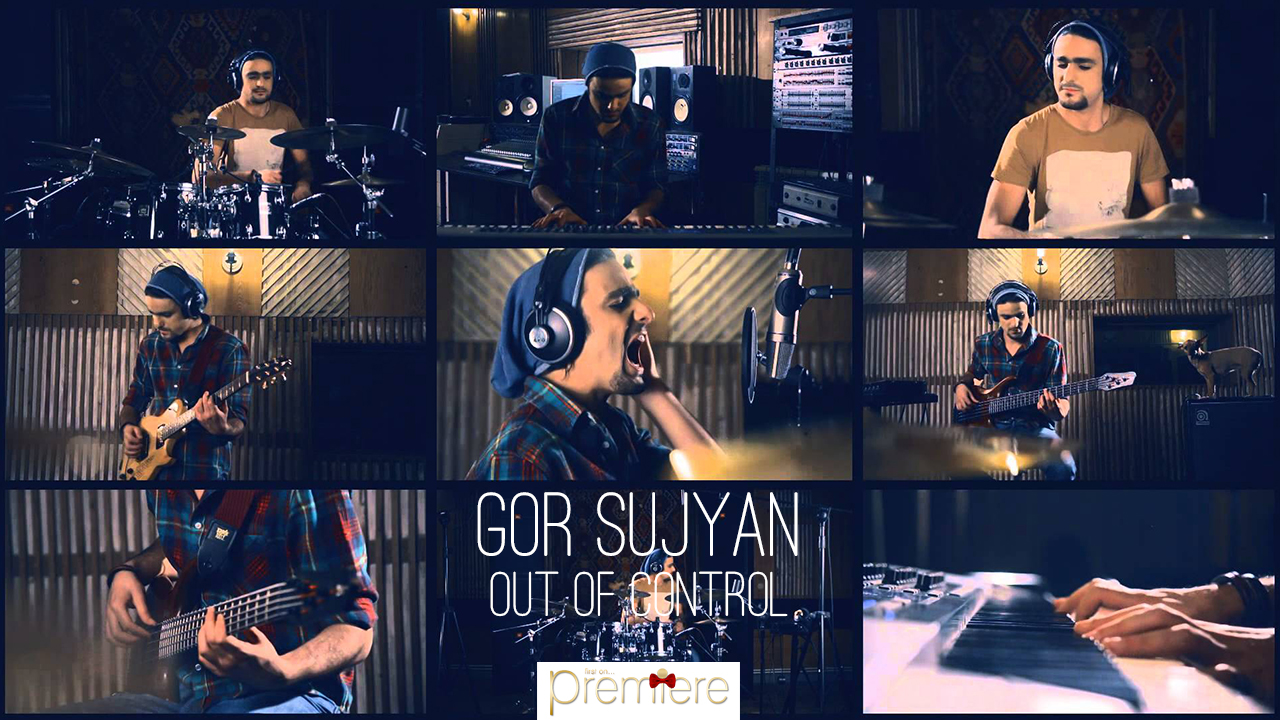 Gor Sujyan Out of Control