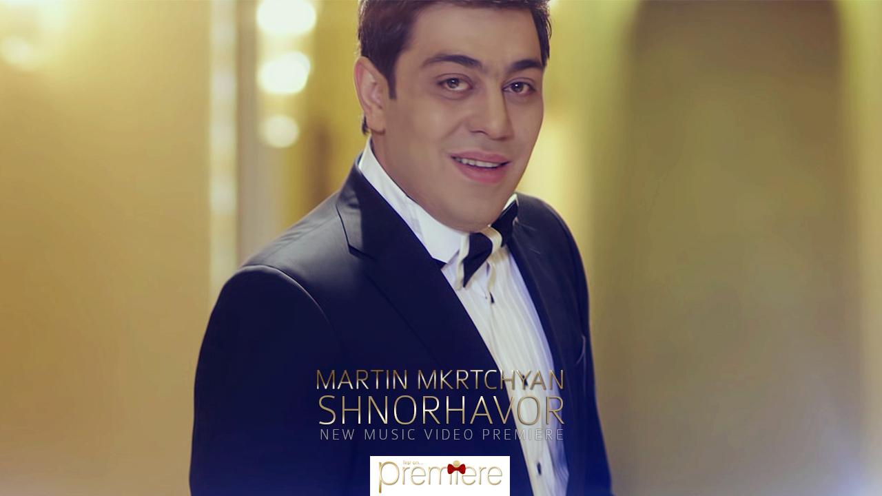 Martin Mkrtchyan Shnorhavor