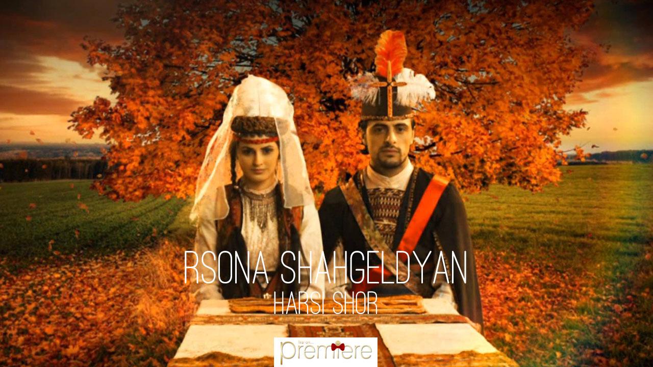 Sona Shahgeldyan – Harsi shor
