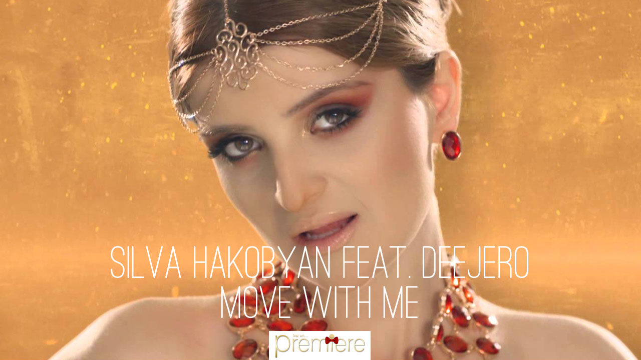 Silva Hakobyan feat. DeeJero - Move With Me