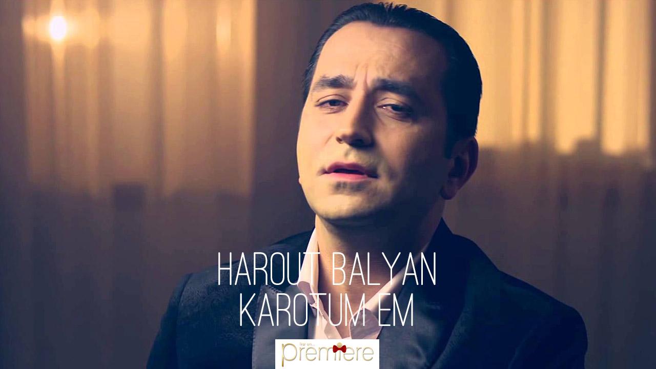 Harout Balyan – Karotum Em
