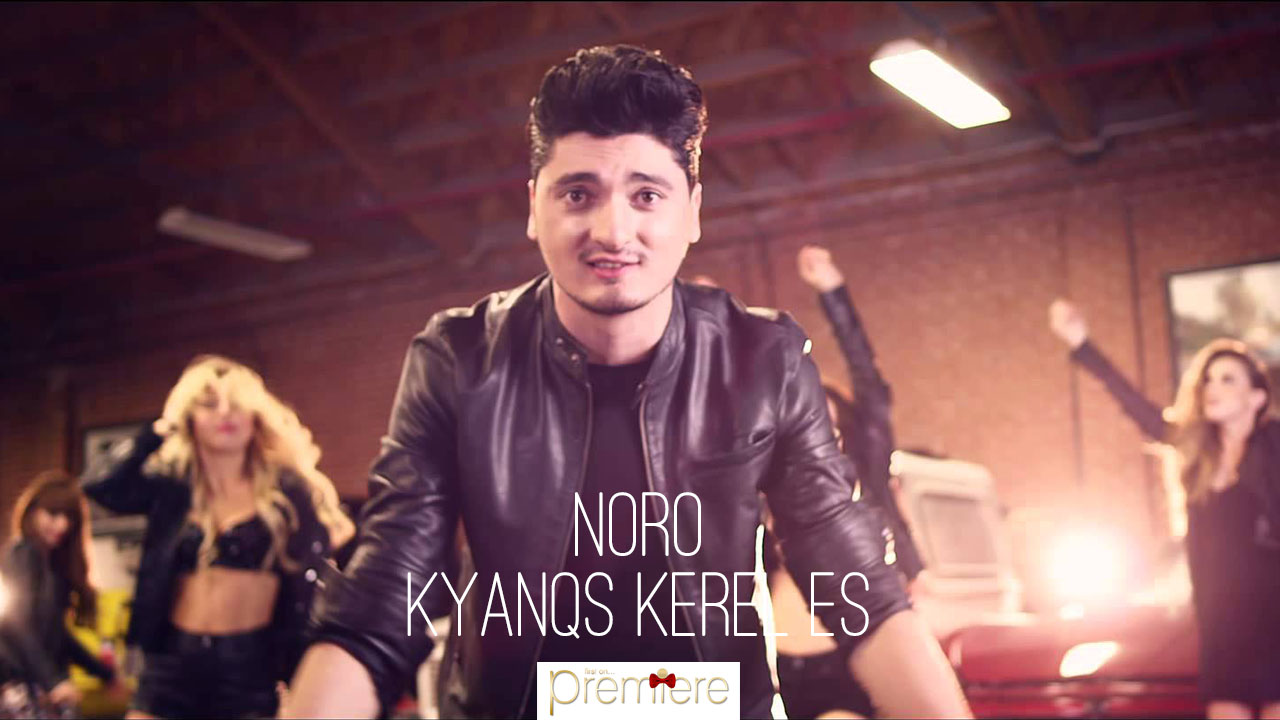 NORO – Kyanqs Kerel Es
