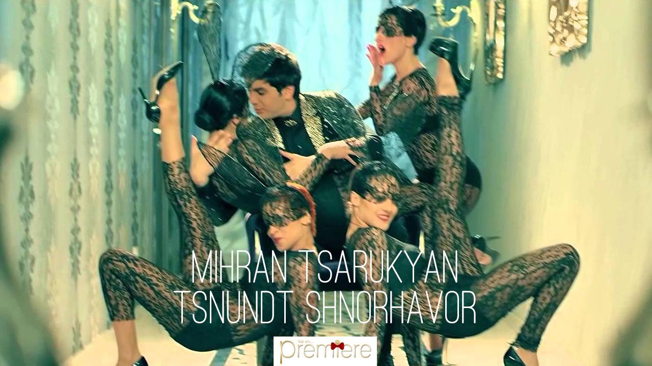 Mihran Tsarukyan Tsnundt Shnorhavor