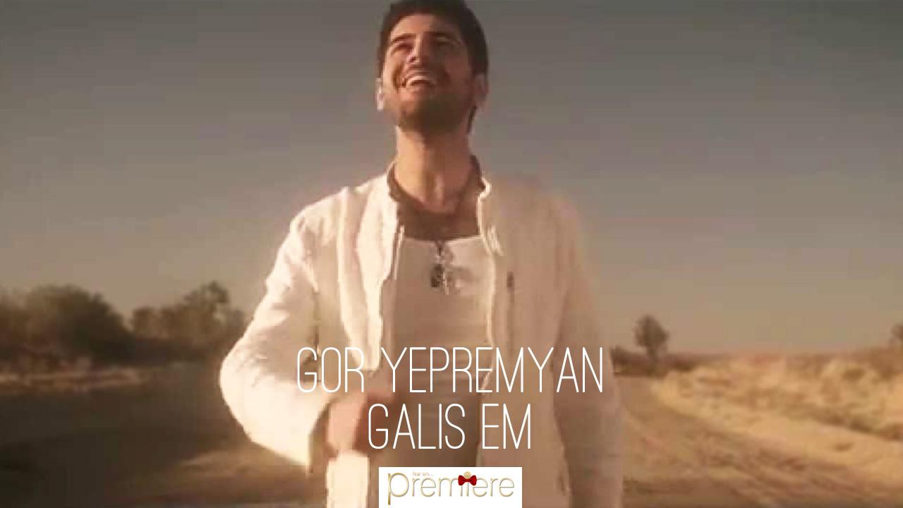 Gor Epremyan – Galis em