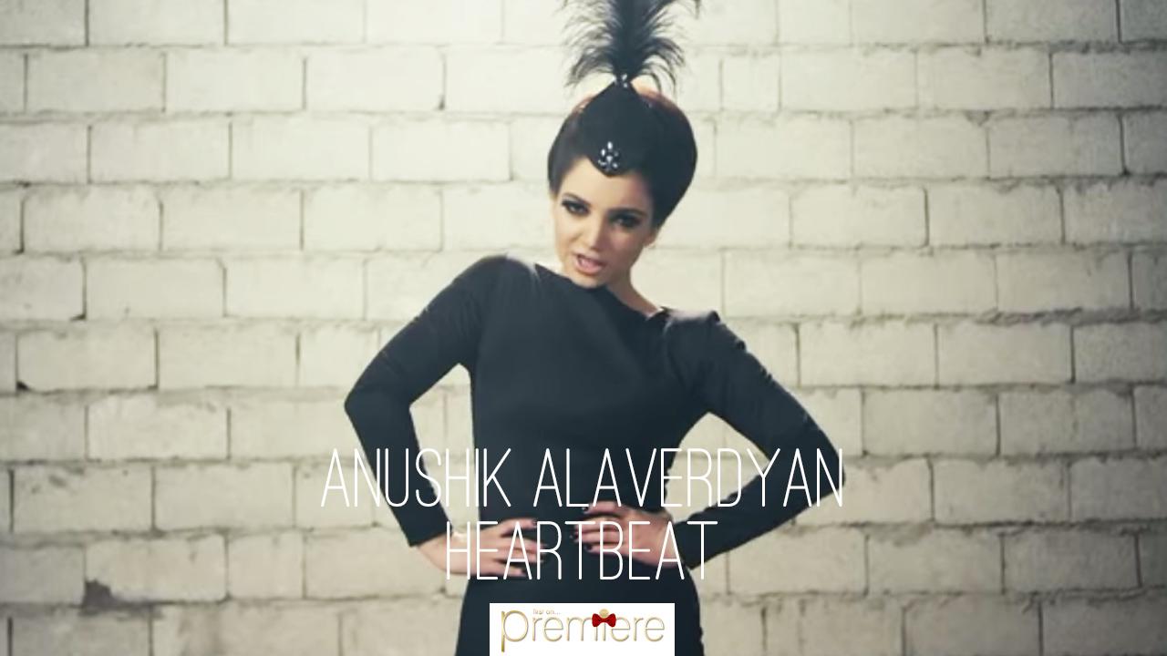Anushik Alaverdyan – Heartbeatl