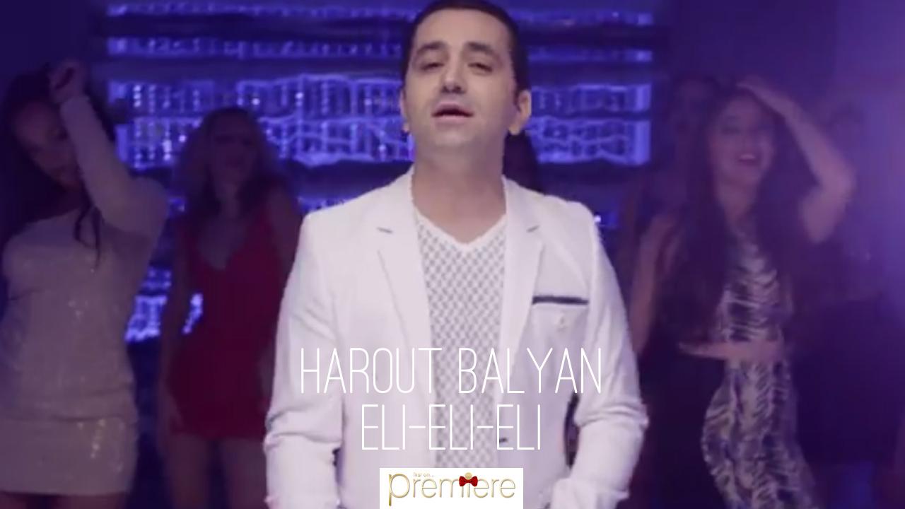 Harout Balyan – Eli-Eli-Elil