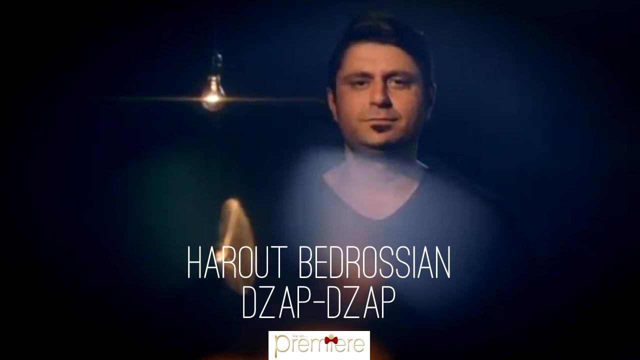 Harout Bedrossian – Dzap-dzap