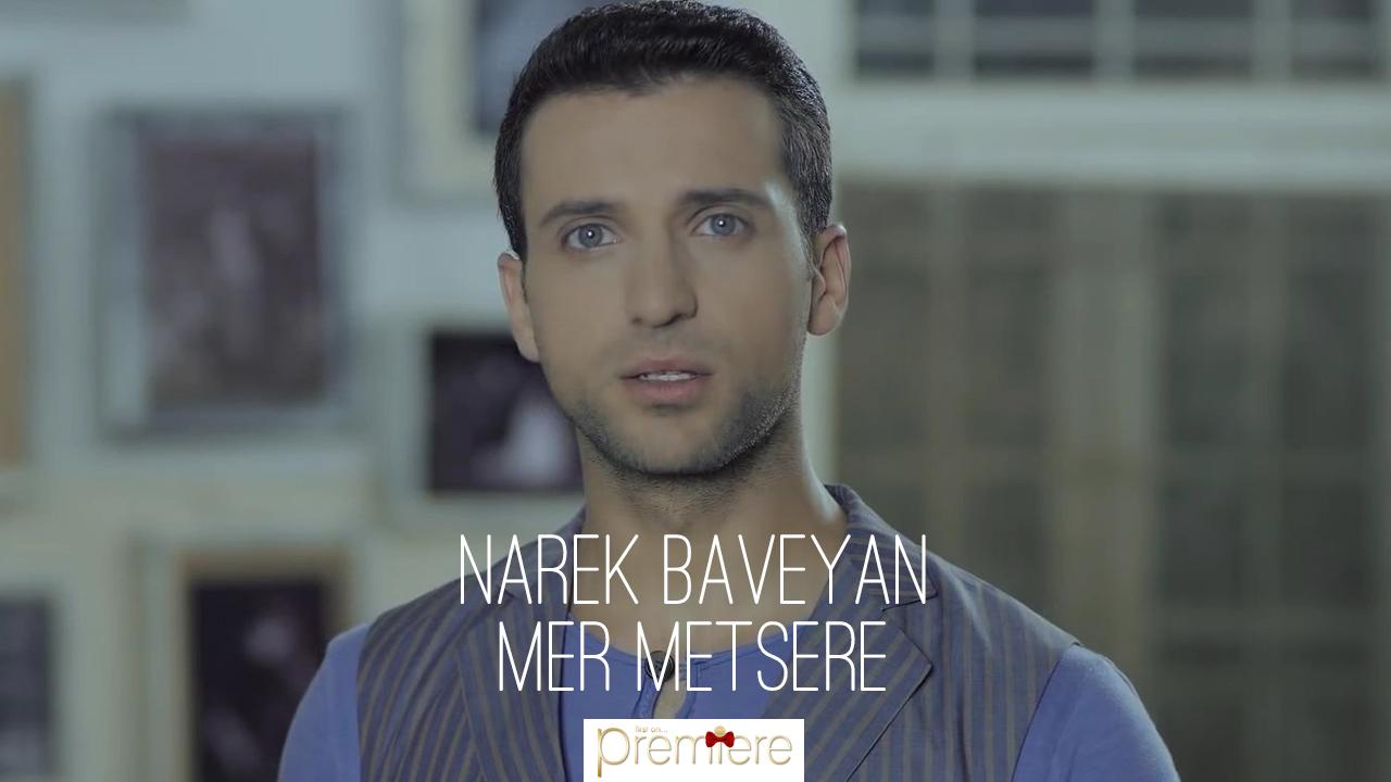 Narek Baveyan – Mer Metsere