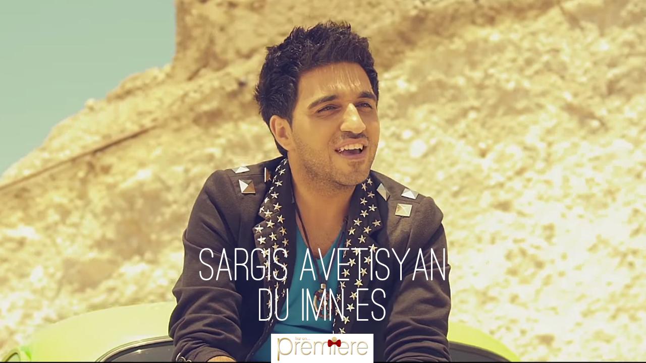 Sargis Avetisyan – Du Imn Es