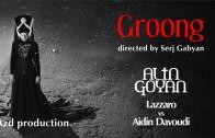 Lazzaro vs Aidin Davoudi ft Alin Goyan – Groong