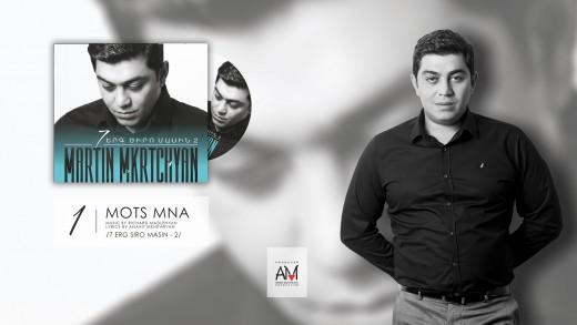 Martin Mkrtchyan - Mots Mna /7 Erg Siro Masin - 2 /