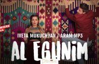 Iveta Mukuchyan & Aram MP3 – Al Eghnim