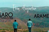 Arame & Saro Tovmasyan – Ekeq Hayastan