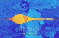 Saro Tovmasyan – Na Talis