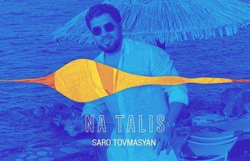 Saro Tovmasyan Na talis