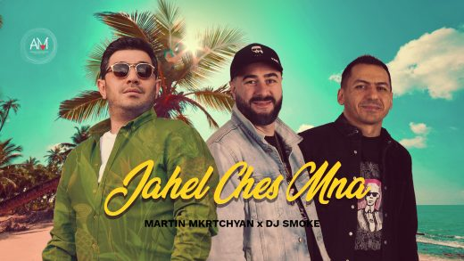 Martin Mkrtchyan feat. DJ Smoke - Jahel Ches Mna